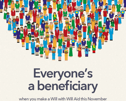 Preview of the Will Aid poster showing an illustrated image of lots of people with the wording 'Everyone's a beneficiary when you make a Will with Will Aid this November'