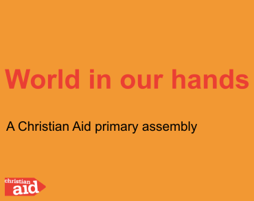 World in our hands school assembly thumbnail